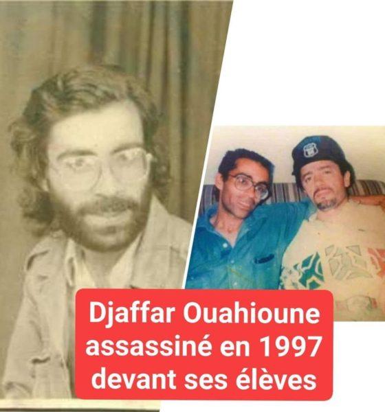 A la mémoire de Djaffar Ouahioune, assassiné devant ses élèves